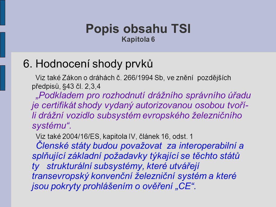 Popis obsahu TSI Kapitola 6