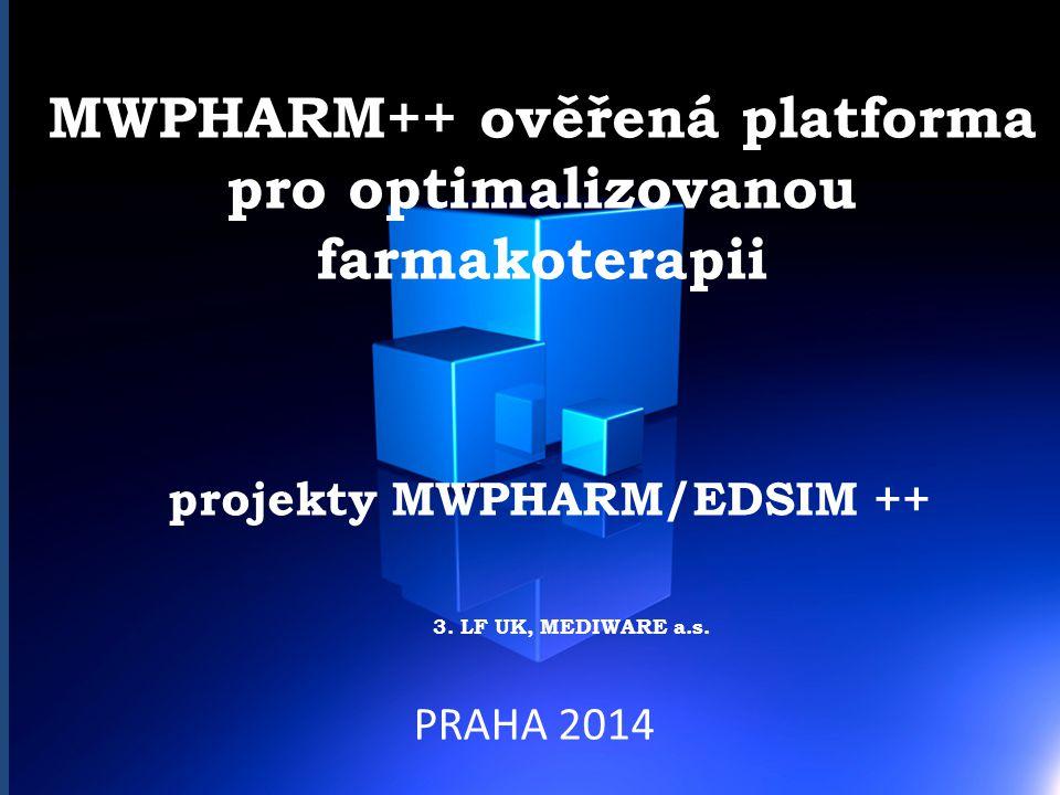 MWPHARM++ ověřená platforma pro optimalizovanou farmakoterapii projekty MWPHARM/EDSIM ++