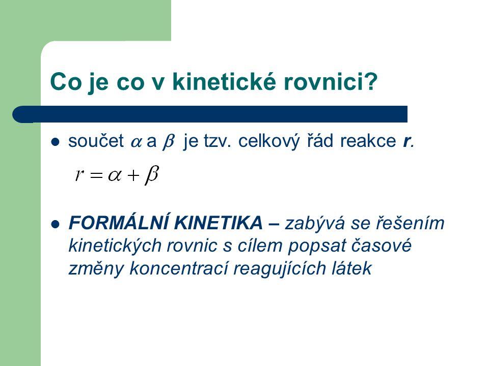 Co je co v kinetické rovnici
