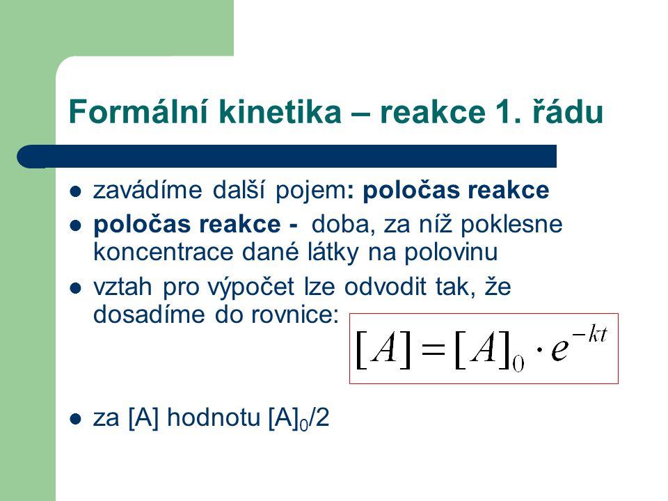 Formální kinetika – reakce 1. řádu