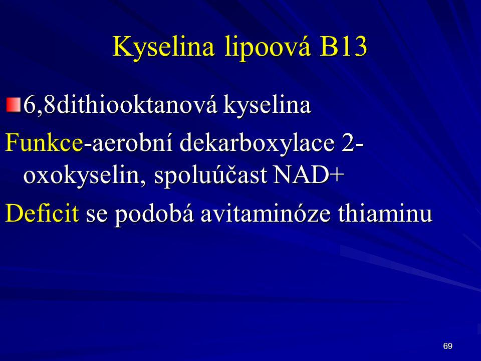 Kyselina lipoová B13 6,8dithiooktanová kyselina