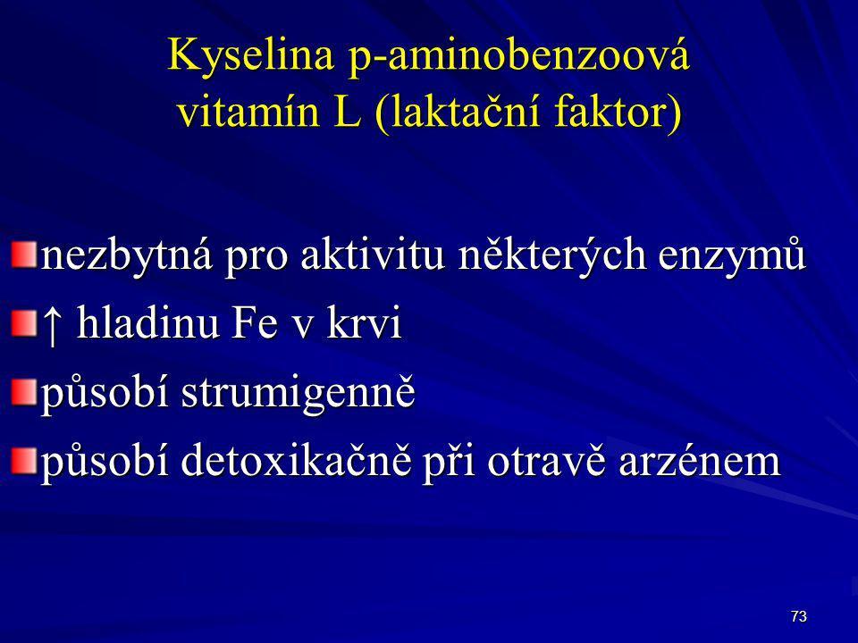 Kyselina p-aminobenzoová vitamín L (laktační faktor)