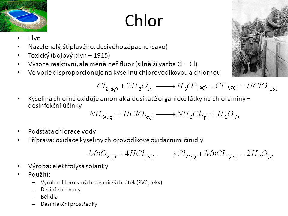 Chlor Plyn Nazelenalý, štiplavého, dusivého zápachu (savo)