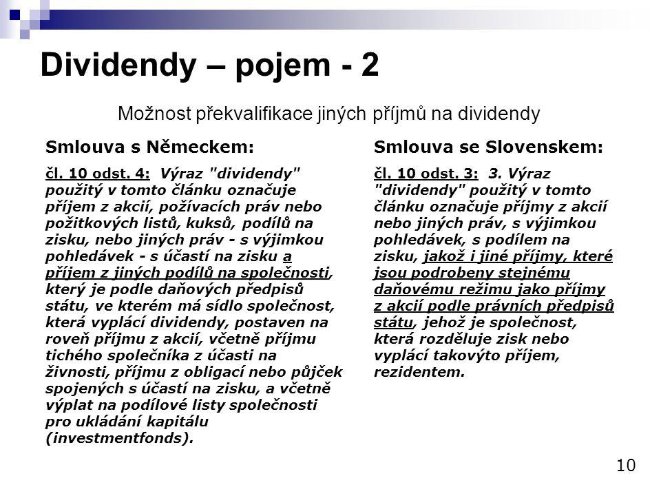 Dividendy – pojem - 2 Možnost překvalifikace jiných příjmů na dividendy. Smlouva s Německem: