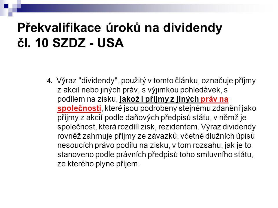 Překvalifikace úroků na dividendy čl. 10 SZDZ - USA