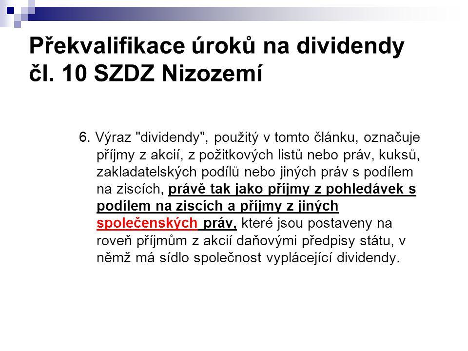 Překvalifikace úroků na dividendy čl. 10 SZDZ Nizozemí