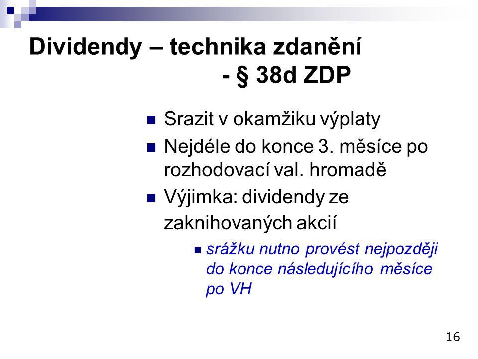 Dividendy – technika zdanění - § 38d ZDP