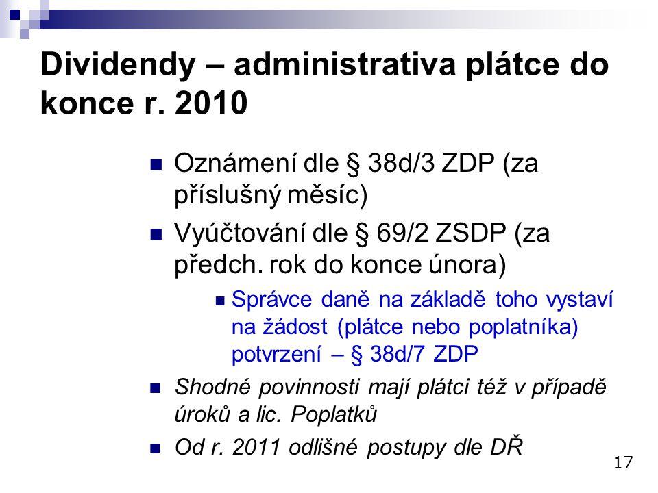 Dividendy – administrativa plátce do konce r. 2010