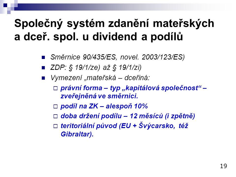 Společný systém zdanění mateřských a dceř. spol. u dividend a podílů