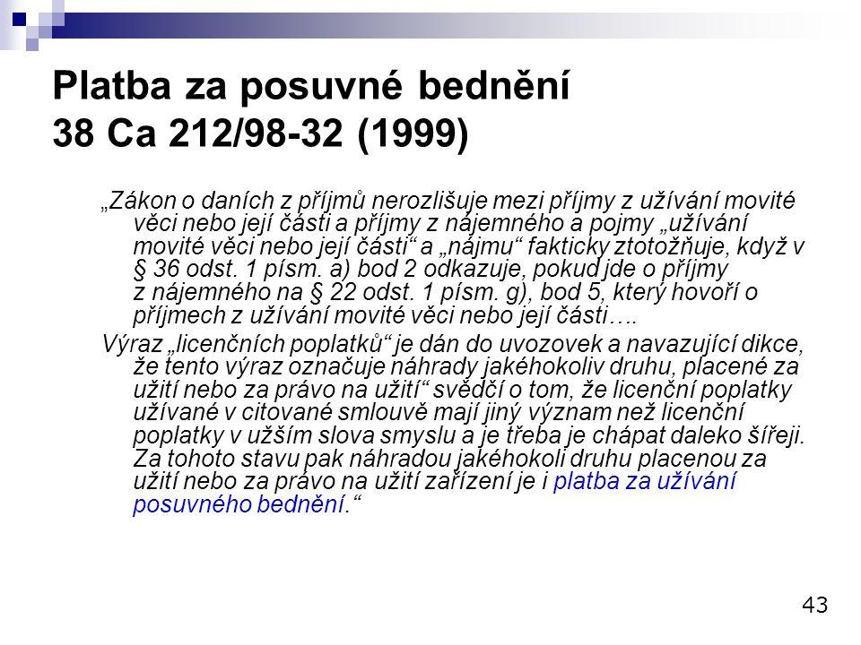 Platba za posuvné bednění 38 Ca 212/98-32 (1999)