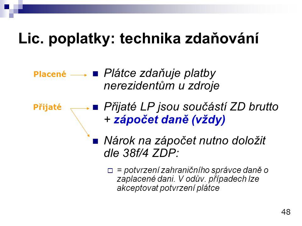 Lic. poplatky: technika zdaňování
