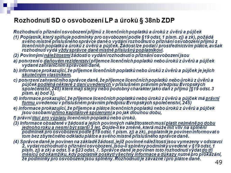Rozhodnutí SD o osvobození LP a úroků § 38nb ZDP