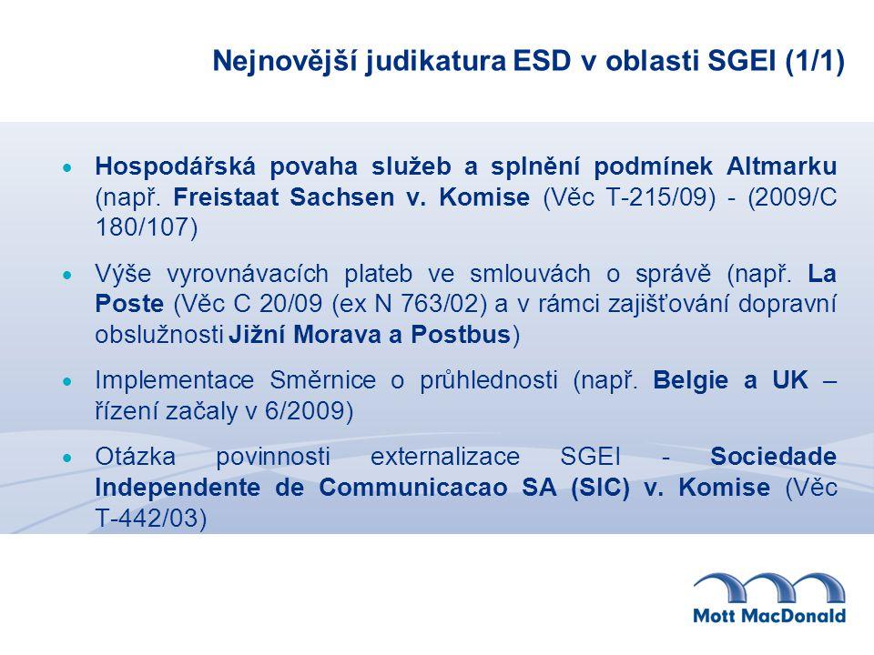 Nejnovější judikatura ESD v oblasti SGEI (1/1)