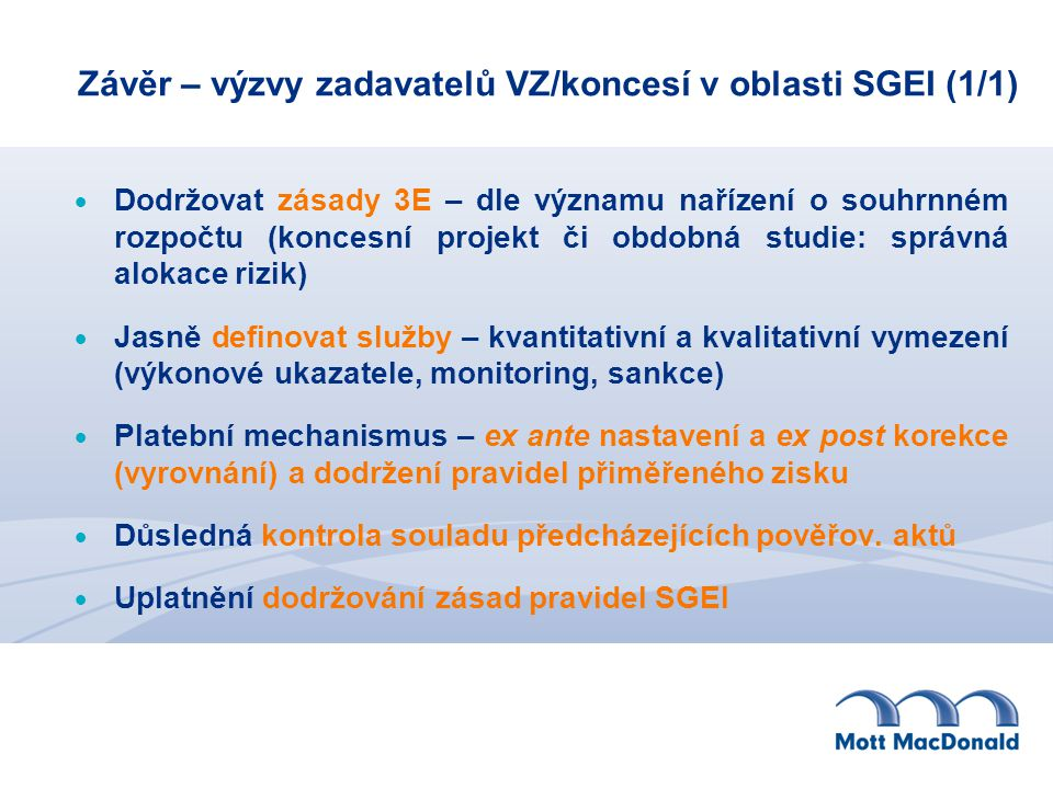 Závěr – výzvy zadavatelů VZ/koncesí v oblasti SGEI (1/1)