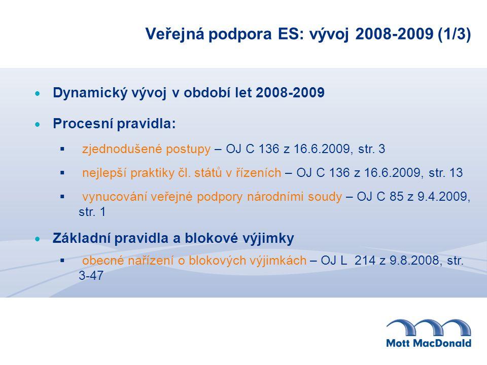 Veřejná podpora ES: vývoj 2008-2009 (1/3)