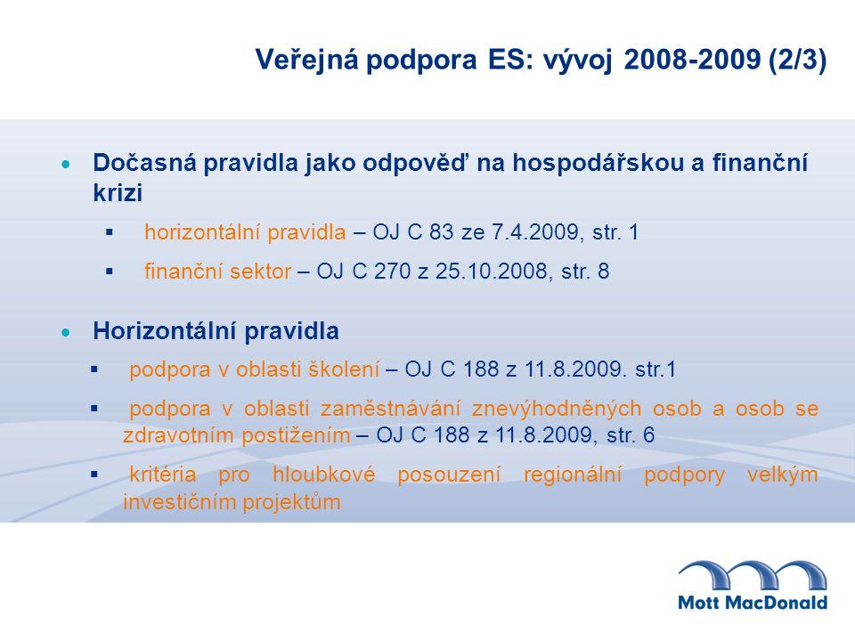 Veřejná podpora ES: vývoj 2008-2009 (2/3)
