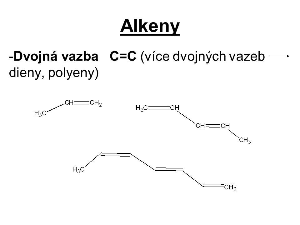 Dvojná vazba C=C (více dvojných vazeb dieny, polyeny)