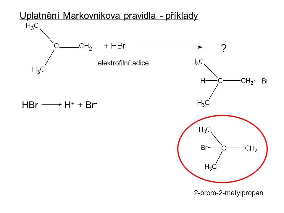 Uplatnění Markovnikova pravidla - příklady