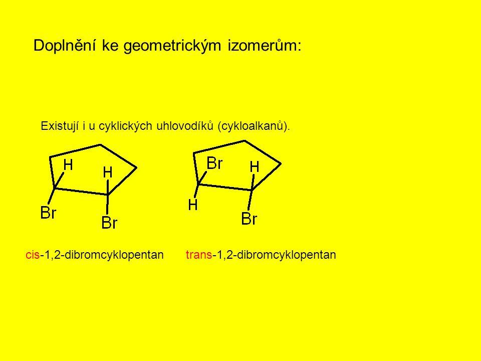 Doplnění ke geometrickým izomerům: