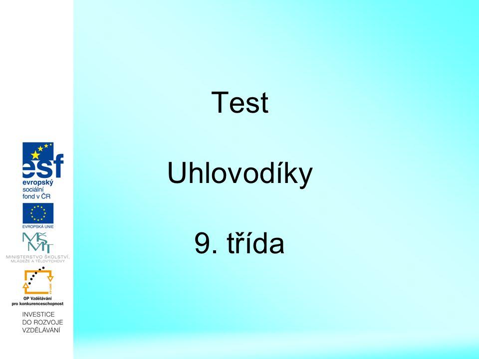 Test Uhlovodíky 9. třída
