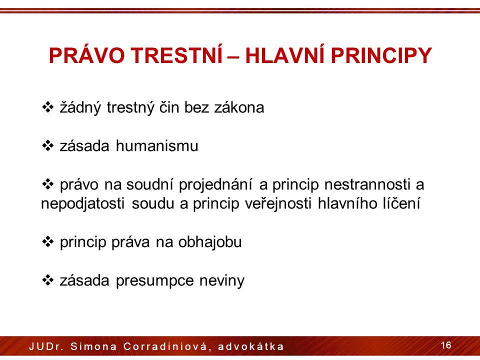 PRÁVO TRESTNÍ – HLAVNÍ PRINCIPY