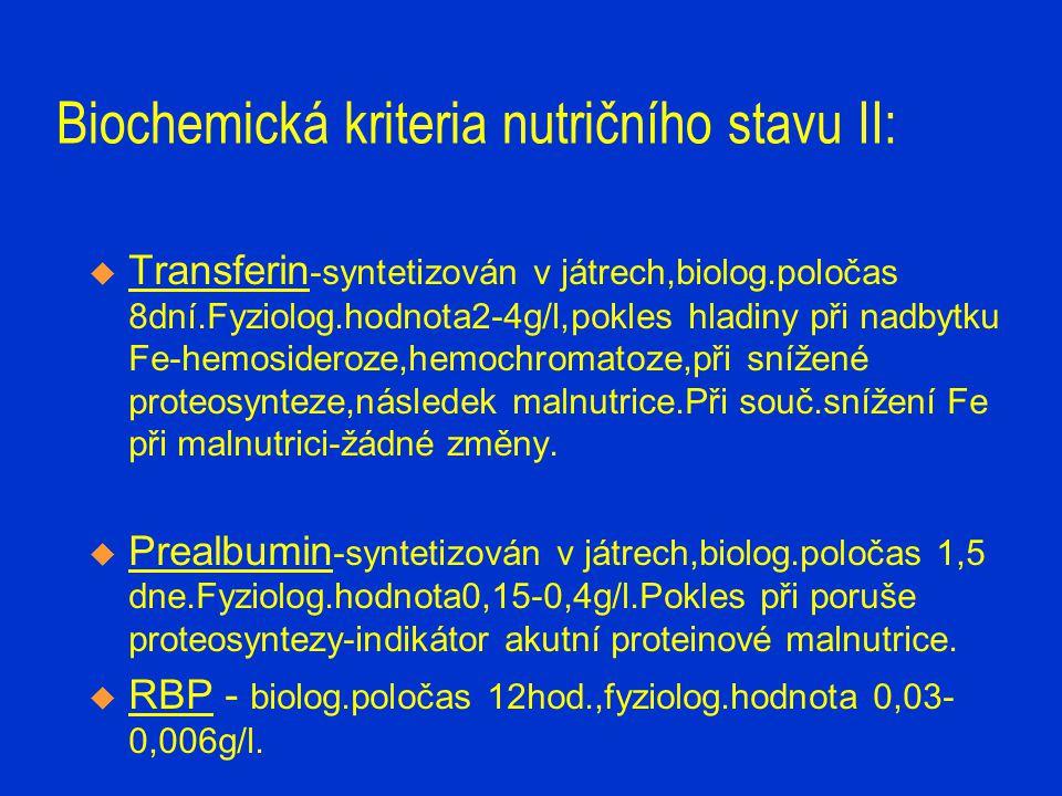 Biochemická kriteria nutričního stavu II: