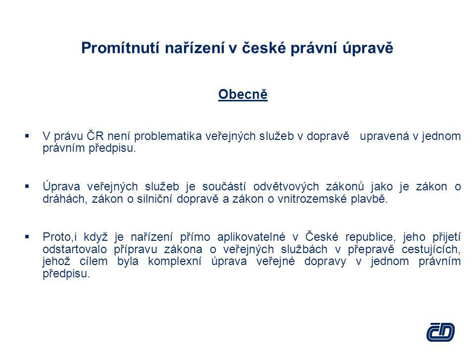 Promítnutí nařízení v české právní úpravě