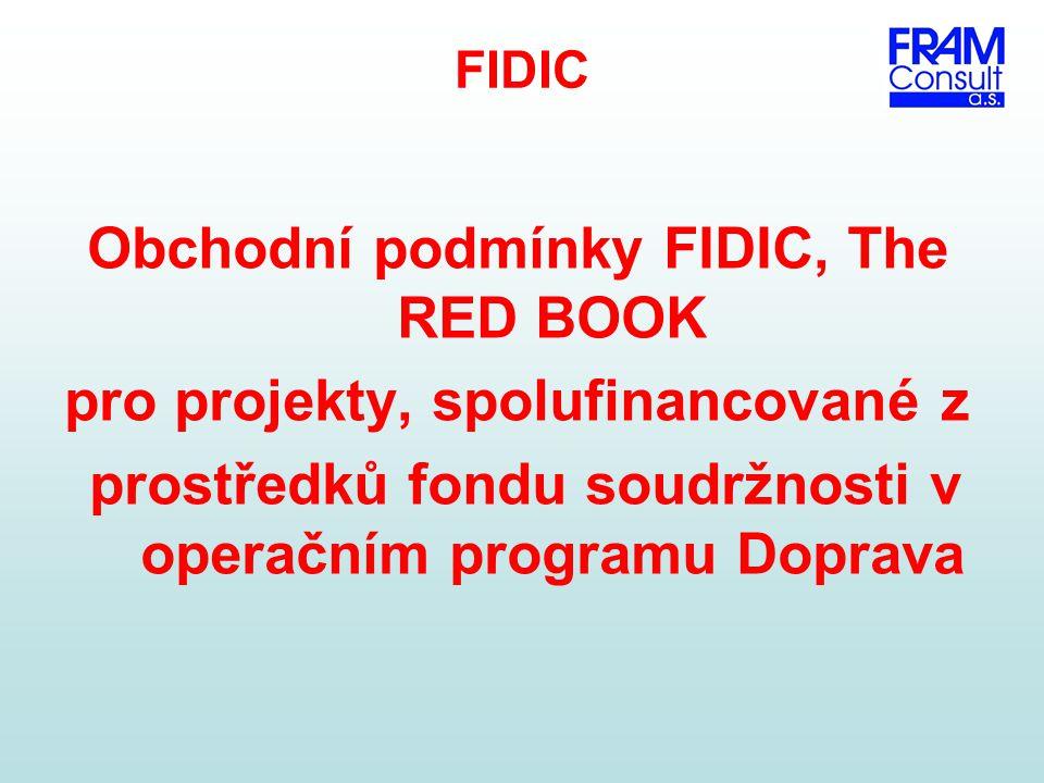 Obchodní podmínky FIDIC, The RED BOOK pro projekty, spolufinancované z