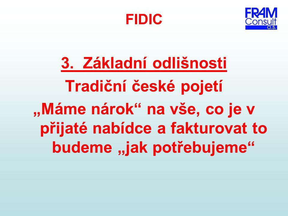 3. Základní odlišnosti Tradiční české pojetí
