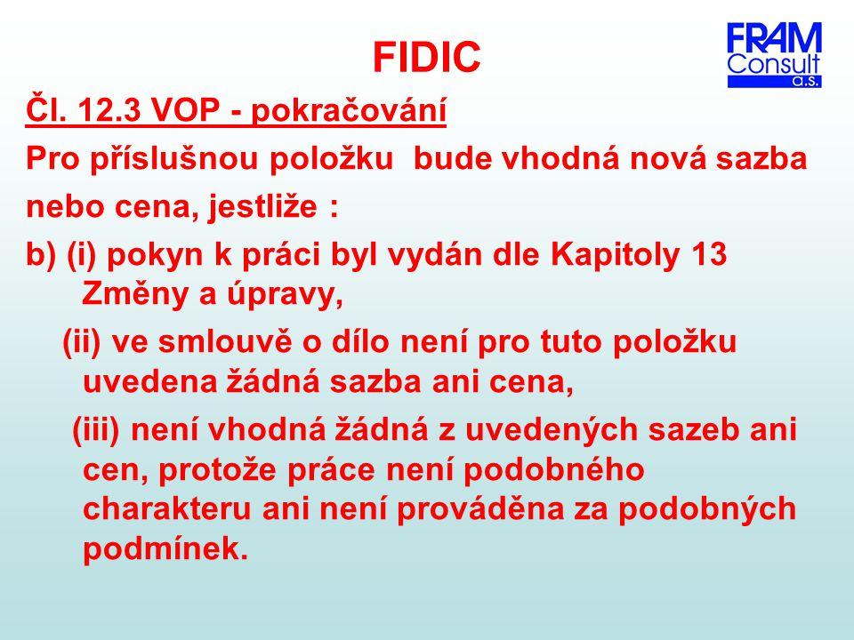 FIDIC Čl. 12.3 VOP - pokračování