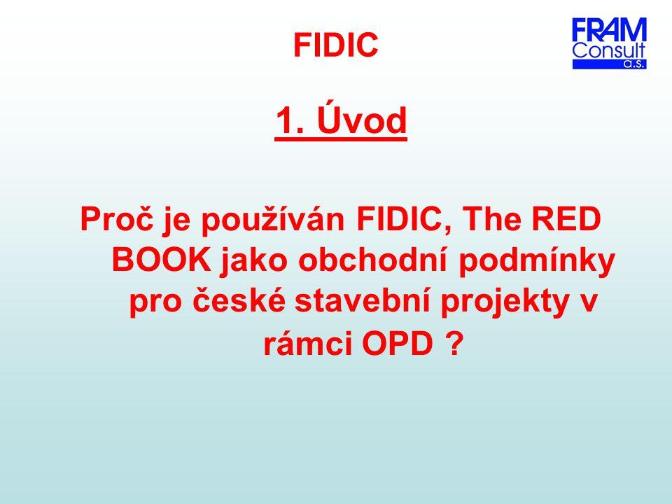 FIDIC 1. Úvod.