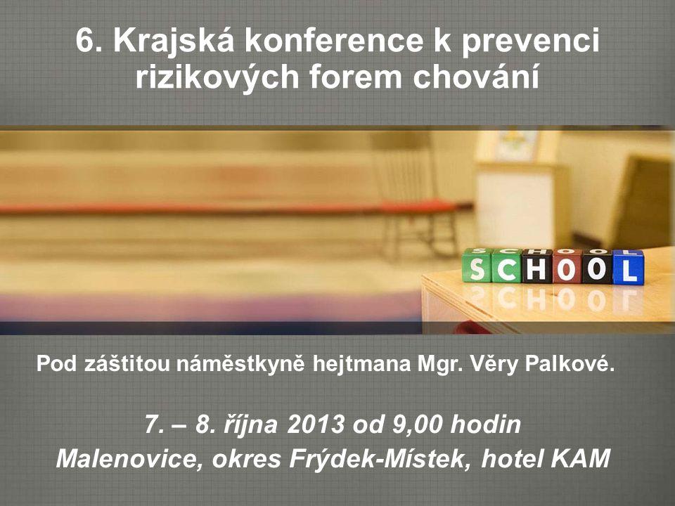 6. Krajská konference k prevenci rizikových forem chování