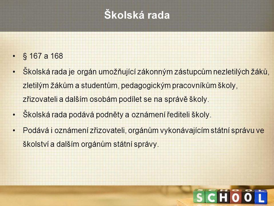 Školská rada § 167 a 168.