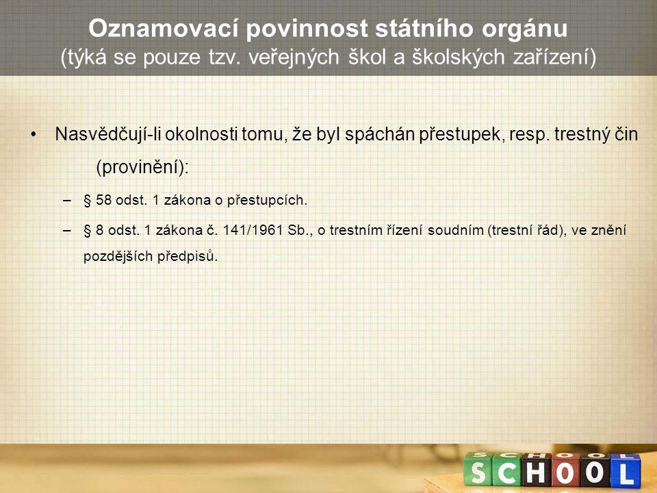 Oznamovací povinnost státního orgánu (týká se pouze tzv