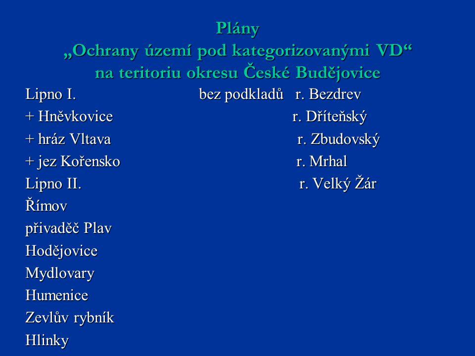 """Plány """"Ochrany území pod kategorizovanými VD na teritoriu okresu České Budějovice"""