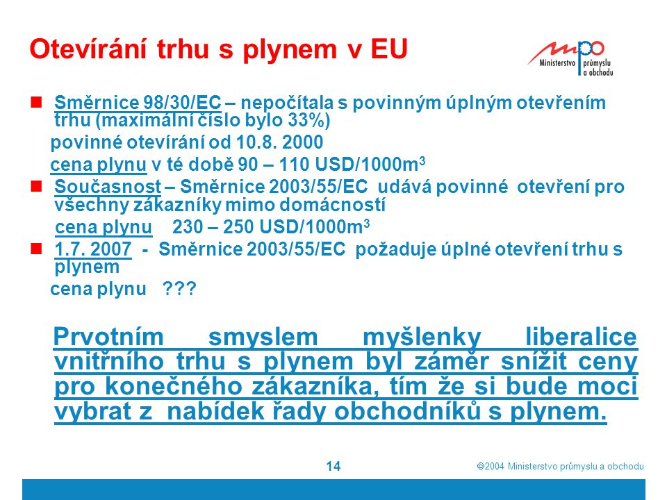 Otevírání trhu s plynem v EU