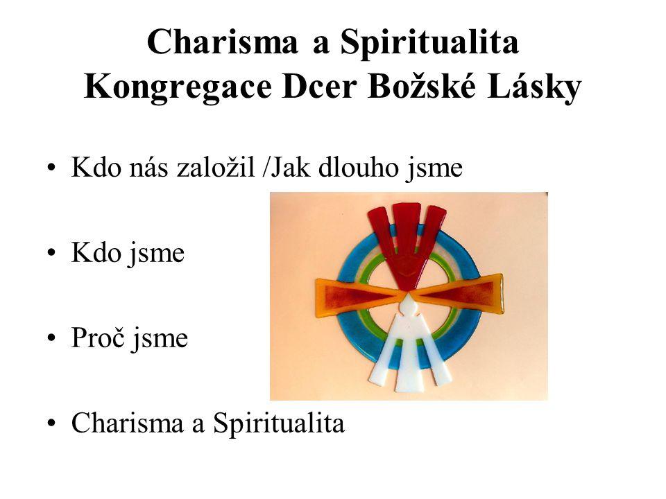 Charisma a Spiritualita Kongregace Dcer Božské Lásky
