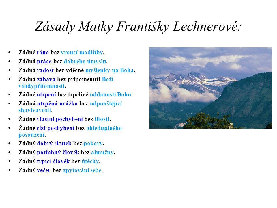 Zásady Matky Františky Lechnerové: