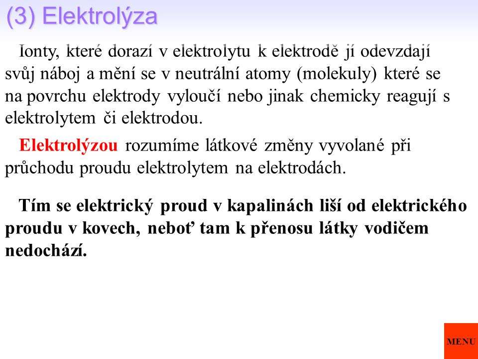 (3) Elektrolýza