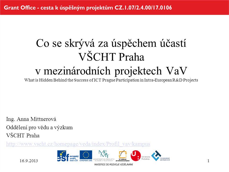 Co se skrývá za úspěchem účastí VŠCHT Praha v mezinárodních projektech VaV What is Hidden Behind the Success of ICT Prague Participation in Intra-European R&D Projects