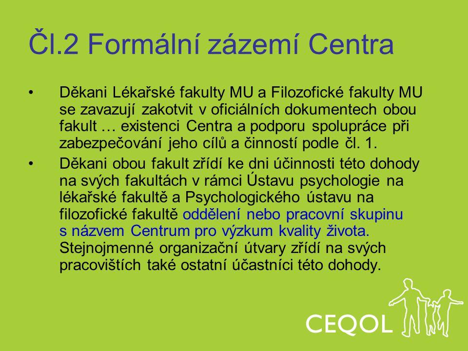 Čl.2 Formální zázemí Centra
