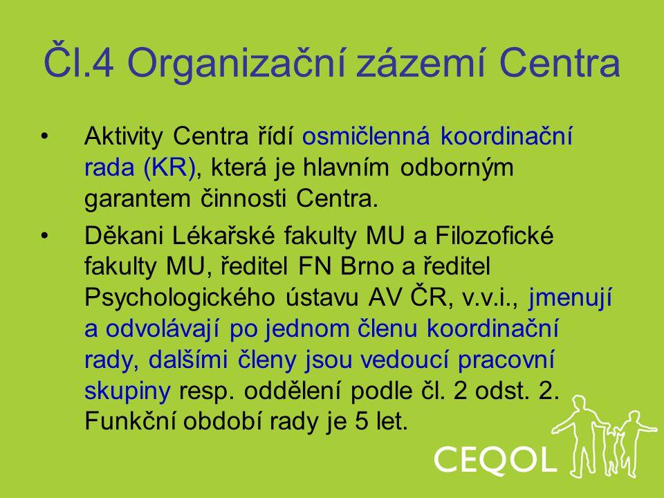 Čl.4 Organizační zázemí Centra