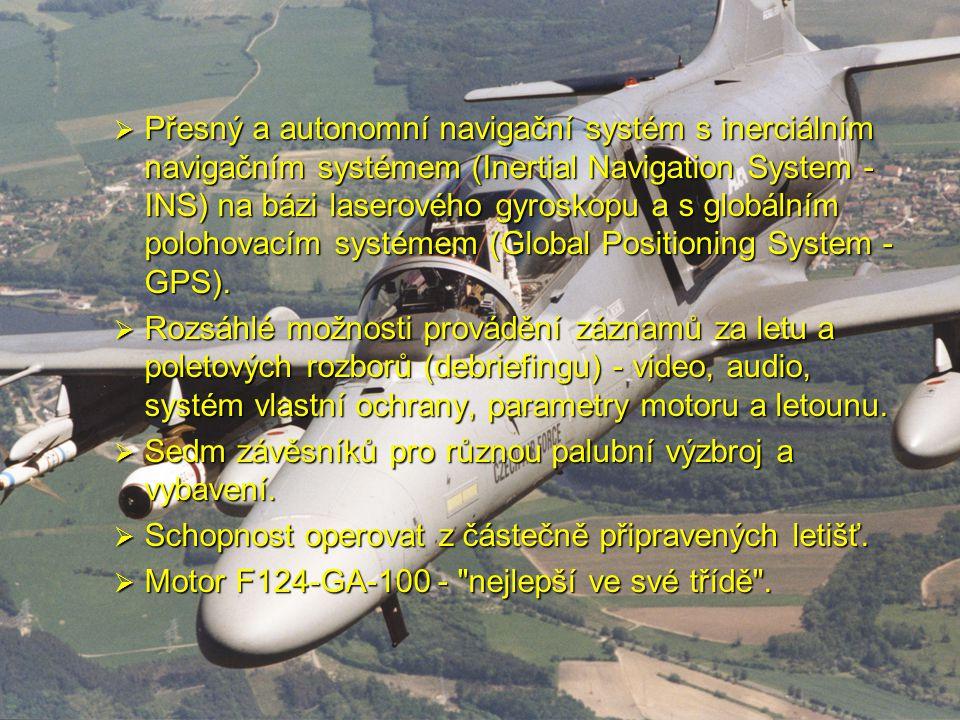 Přesný a autonomní navigační systém s inerciálním navigačním systémem (Inertial Navigation System - INS) na bázi laserového gyroskopu a s globálním polohovacím systémem (Global Positioning System - GPS).