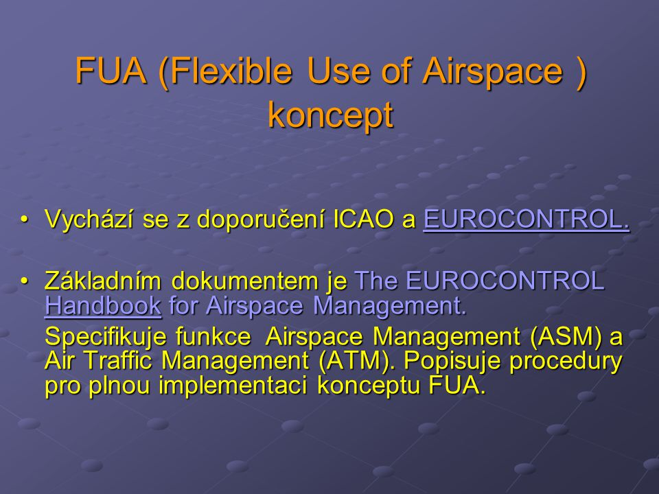 FUA (Flexible Use of Airspace ) koncept