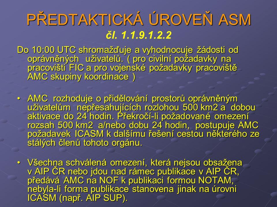 PŘEDTAKTICKÁ ÚROVEŇ ASM čl. 1.1.9.1.2.2
