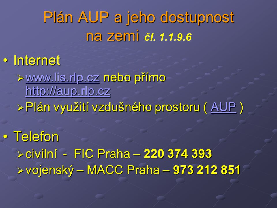 Plán AUP a jeho dostupnost na zemi čl. 1.1.9.6
