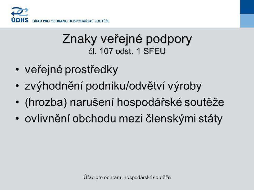 Znaky veřejné podpory čl. 107 odst. 1 SFEU