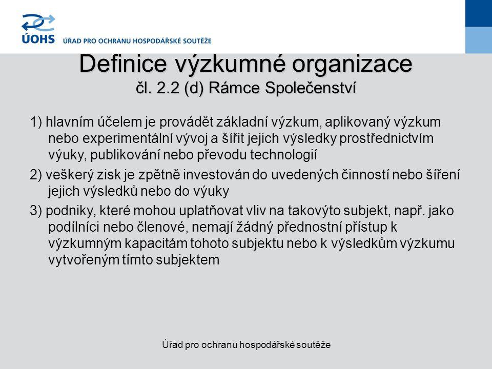Definice výzkumné organizace čl. 2.2 (d) Rámce Společenství