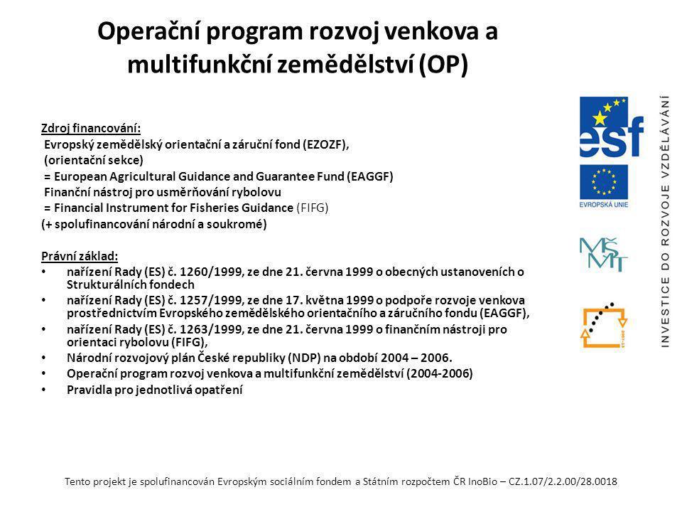 Operační program rozvoj venkova a multifunkční zemědělství (OP)