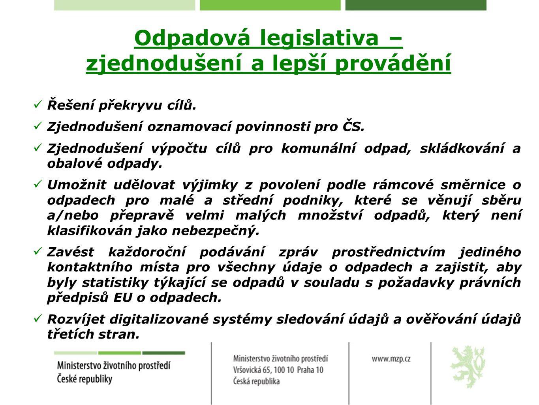 Odpadová legislativa – zjednodušení a lepší provádění